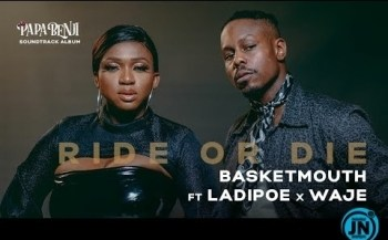 VIDEO: Basketmouth – Ride Or Die ft. LadiPoe, Waje
